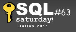 SQL Saturday #63 Dallas